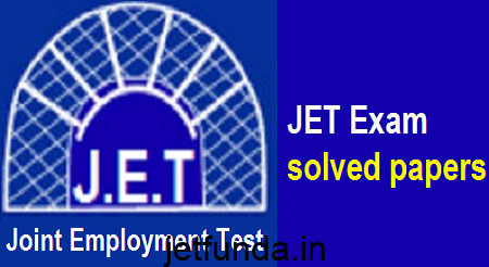 JET Exam solved papers, JET Exam papers, JET Exam sample papers, JET Exam study material , JET Exam