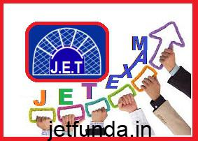 jet exam, jet exam 2017, jet exam notification 2017, jet exam latest notification