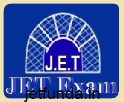 JET Exam,JET Exam Notification,jet,jet exam notification 2017,jet upcoming notification