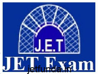 JET Exam,JET Exam Notification