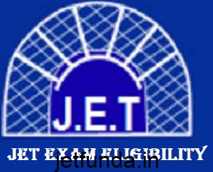 jet exam eligibility, jet exam