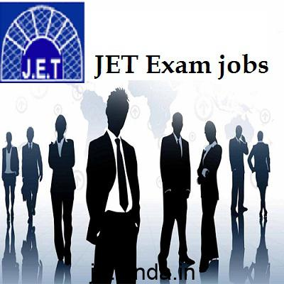 JET Exam jobs, JET Exam, JET Exam details, JET Exam information