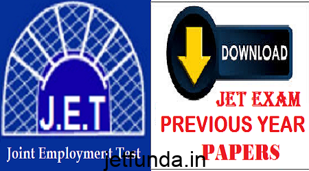 JET Exam previous year papers, JET Exam papers, JET Exam old papers