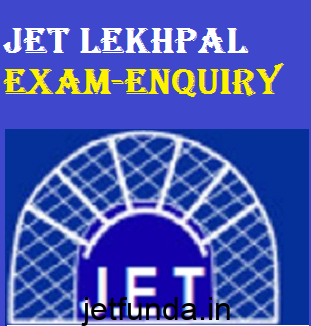 JET Lekhpal Exam Enquiry, JET Exam