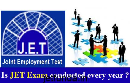 is jet exam conducted every year, JET Exam, JET Exam details, JET Exam jobs