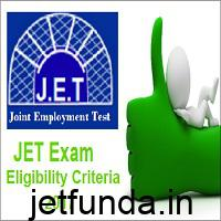 jet exam, JET Exam eligibility criteria, JET Exam details, JET Exam notification