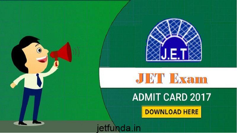 jet exam, jet exam notification,jet exam notification 2017, jet exam admit card, jet exam admit card 2018