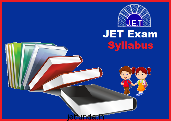 jet it officer syllabus, JET Exam Syllabus