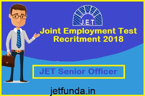 jet exam, jet exam notification, jet 2019, jet 2019 notification, JET Senior Officer
