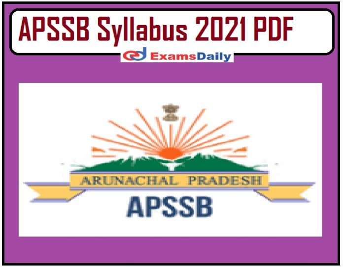 APSSB Syllabus 2021 PDF – Download Exam Pattern for Radio Mechanic & Others!!!