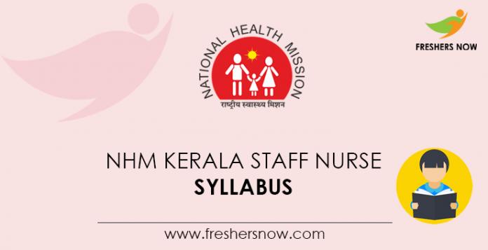 NHM Kerala Staff Nurse Syllabus