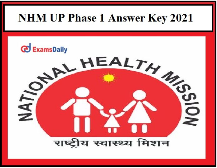 NHM UP Staff Nurse Answer Key 2021 Released – Check objection Details for ANM, Lab Technician & Other Posts Phase 1!!!