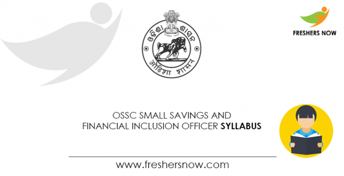 OSSC Small Savings and Financial Inclusion Officer Syllabus