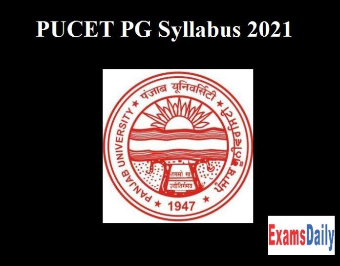 PUCET PG Syllabus 2021 – Download Exam Pattern Here!!