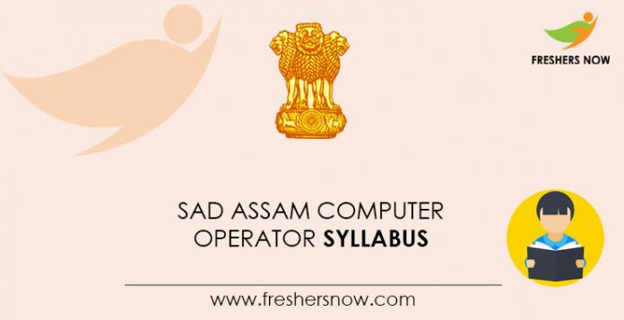 SAD-Assam-Computer-Operator-Syllabus