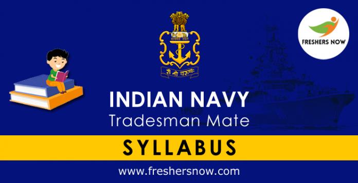 Indian Navy Tradesman Mate Syllabus 2019