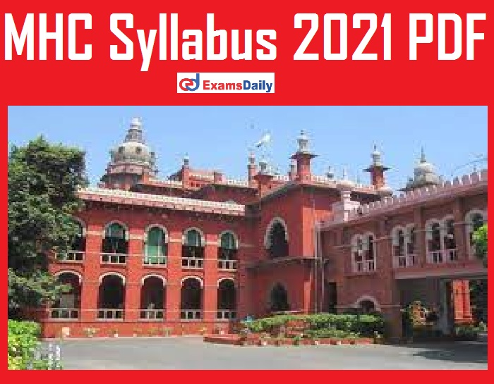 MHC Syllabus 2021 PDF – Download Written Exam Pattern for Cook & Other Vacancies @ mhc.tn.gov.in!!!