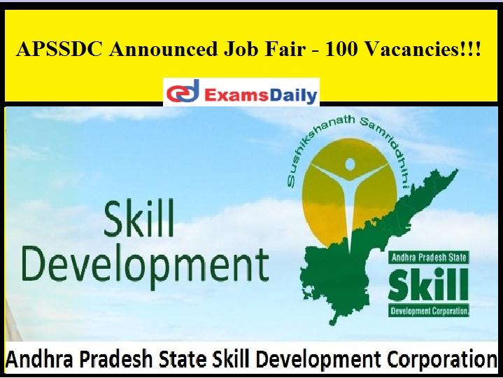 APSSDC Announced Job Fair - 100 Vacancies!!!