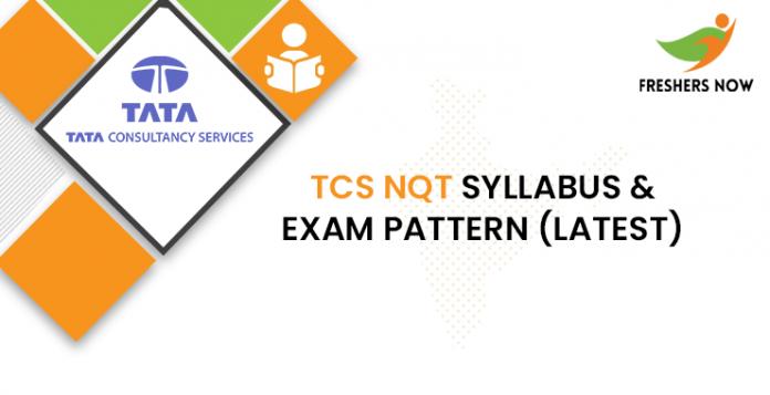 TCS NQT Syllabus & Exam Pattern (Latest)